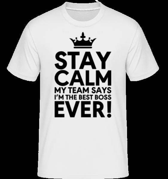 Stay Calm I'm The Best Boss - Shirtinator Men's T-Shirt - White - Vorn