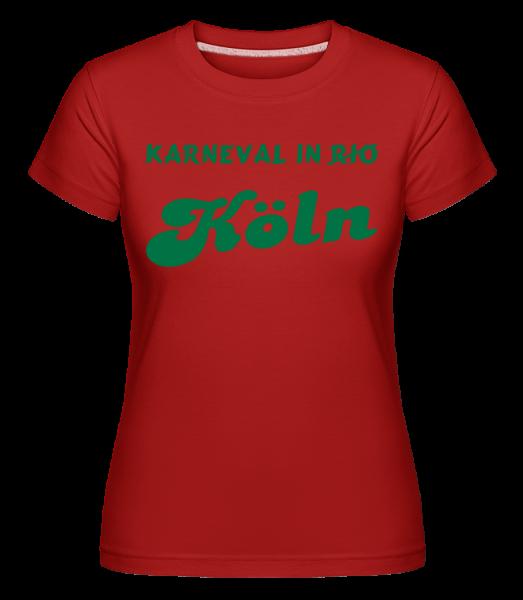 Karneval In Köln - Grün - Shirtinator Frauen T-Shirt - Rot - Vorn