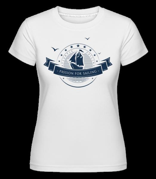 Passion For Sailing Logo - Shirtinator Frauen T-Shirt - Weiß - Vorn