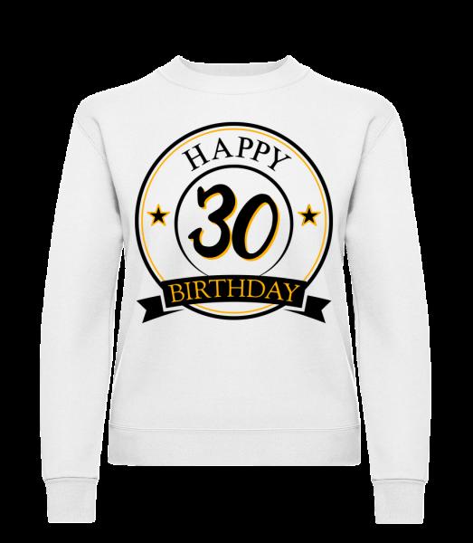 Happy Birthday 30 - Classic Ladies' Set-In Sweatshirt - White - Vorn