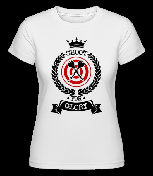 Darts Shoot For Glory - Shirtinator Frauen T-Shirt - Weiß - Vorn