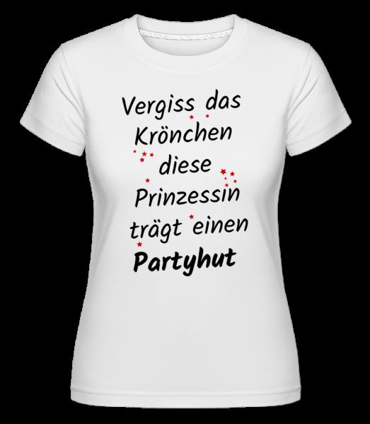 Prinzessin Trägt Partyhut - Shirtinator Frauen T-Shirt - Weiß - Vorn
