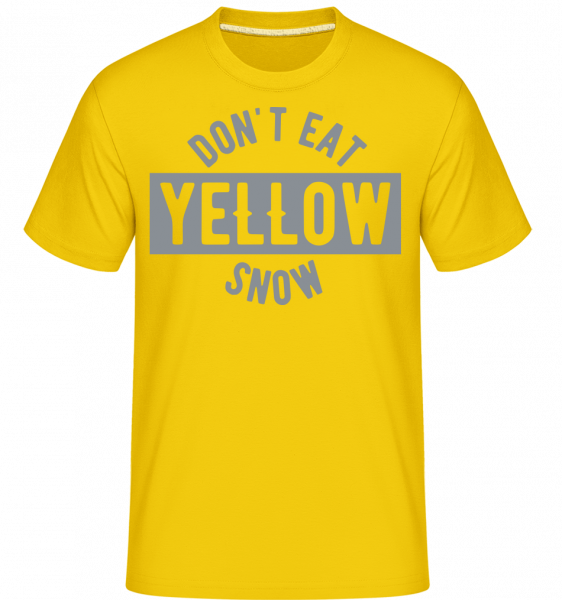 Don't Eat Yellow Snow -  Shirtinator Men's T-Shirt - Golden yellow - Vorn