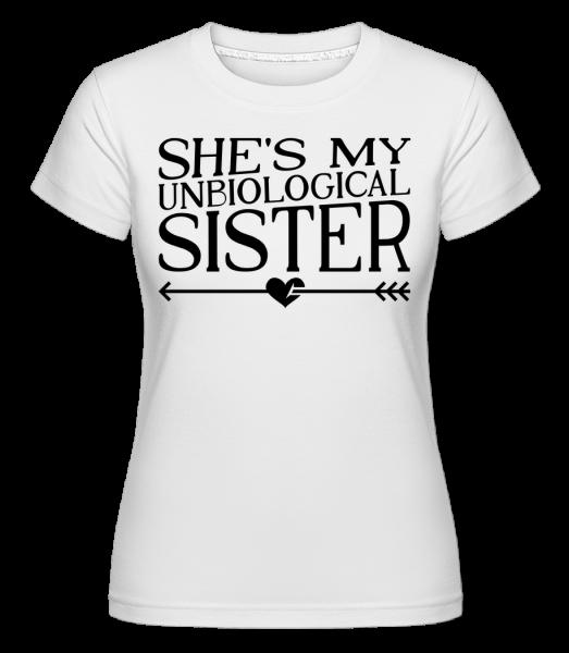 Unbiological Sister - Shirtinator Women's T-Shirt - White - Vorn