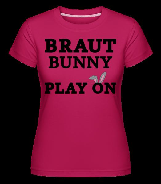 Braut Bunny Play On - Shirtinator Frauen T-Shirt - Magenta - Vorn