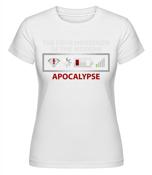 Modern Apocalypse - Shirtinator Frauen T-Shirt - Weiß - Vorn