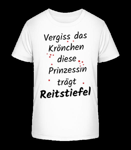 Prinzessin TrägtReitstiefel - Kinder Premium Bio T-Shirt - Weiß - Vorn