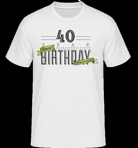 40 Birthday Sign - Shirtinator Männer T-Shirt - Weiß - Vorn