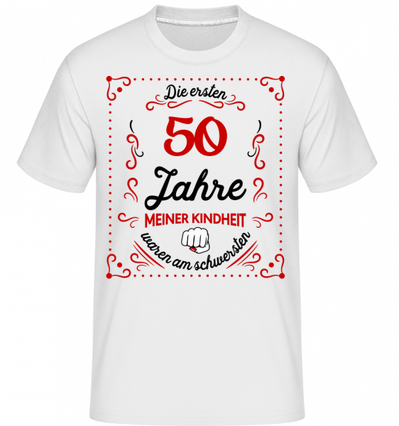 Die Ersten 50 Jahre · Shirtinator Männer T-Shirt | Shirtinator