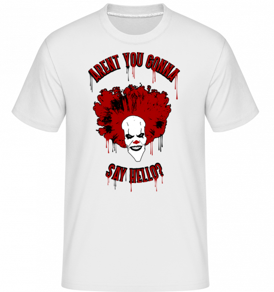 Aren't You Gonna Say Hello? - Shirtinator Männer T-Shirt - Weiß - Vorn