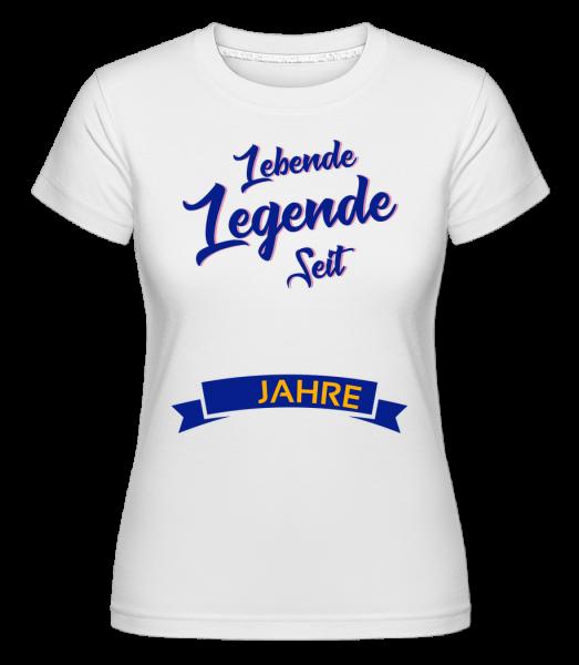 Lebende Legende - Shirtinator Frauen T-Shirt - Weiß - Vorn