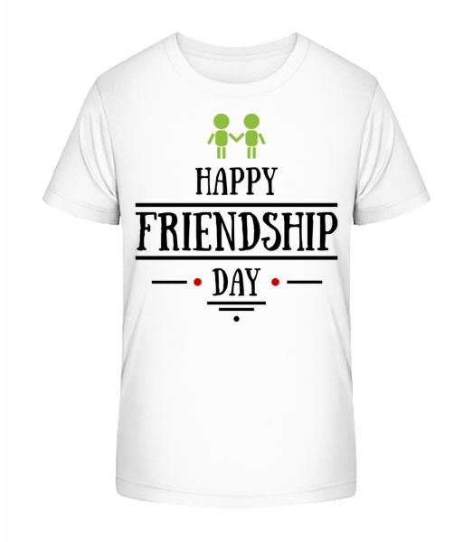 Happy Friendship Day - Kid's Premium Bio T-Shirt - White - Front