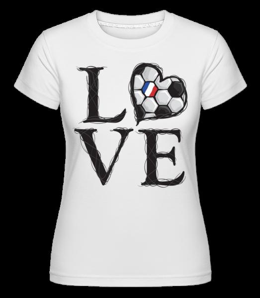 Fußball Liebe Frankreich - Shirtinator Frauen T-Shirt - Weiß - Vorn
