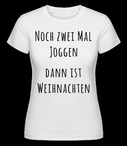 Noch Zwei Mal Joggen - Shirtinator Frauen T-Shirt - Weiß - Vorn