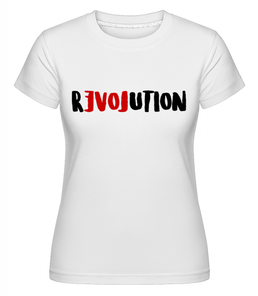 Revolution - Shirtinator Frauen T-Shirt - Weiß - Vorn